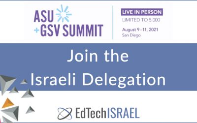 Join the 4th Israeli Delegation to the ASU+GSV